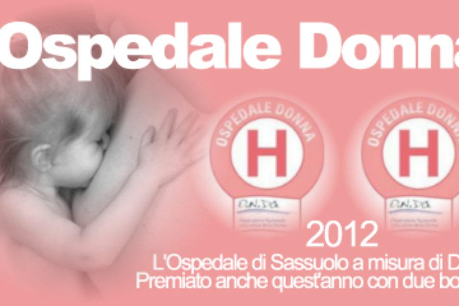 L'Ospedale di Sassuolo si aggiudica due 'bollini rosa' per il 2012